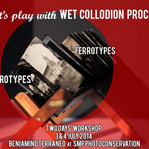 Wet Collodion Processes with Beniamino Terrano 3 & 4 July 2014