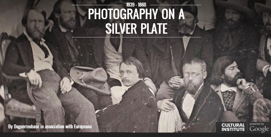 """Photography on silver plate"" a virtual exhibition by Daguerreobase and Europeana"