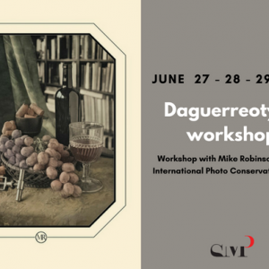Daguerreotype workshop with Mike Robinson: 27-28-29 June 2018